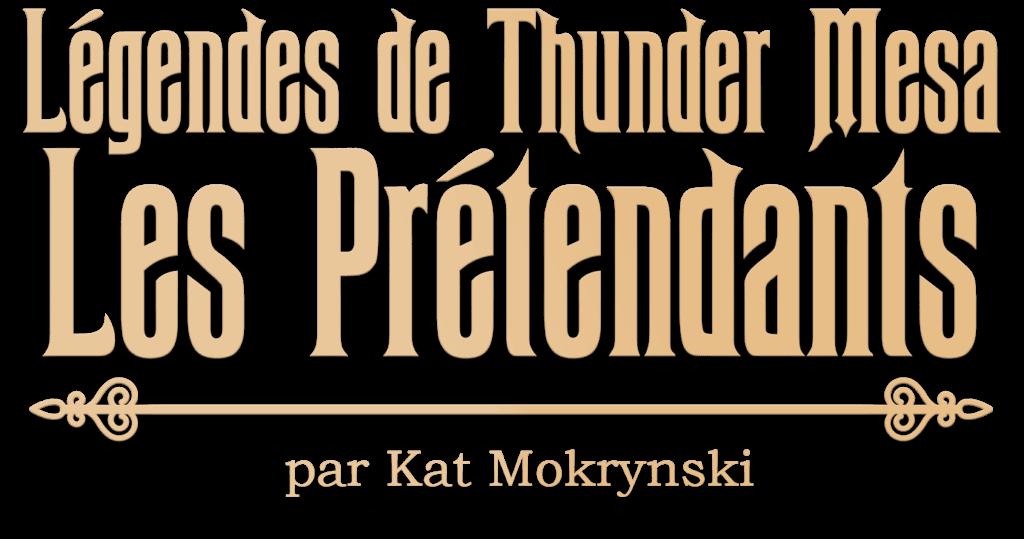 Légendes de Thunder Mesa